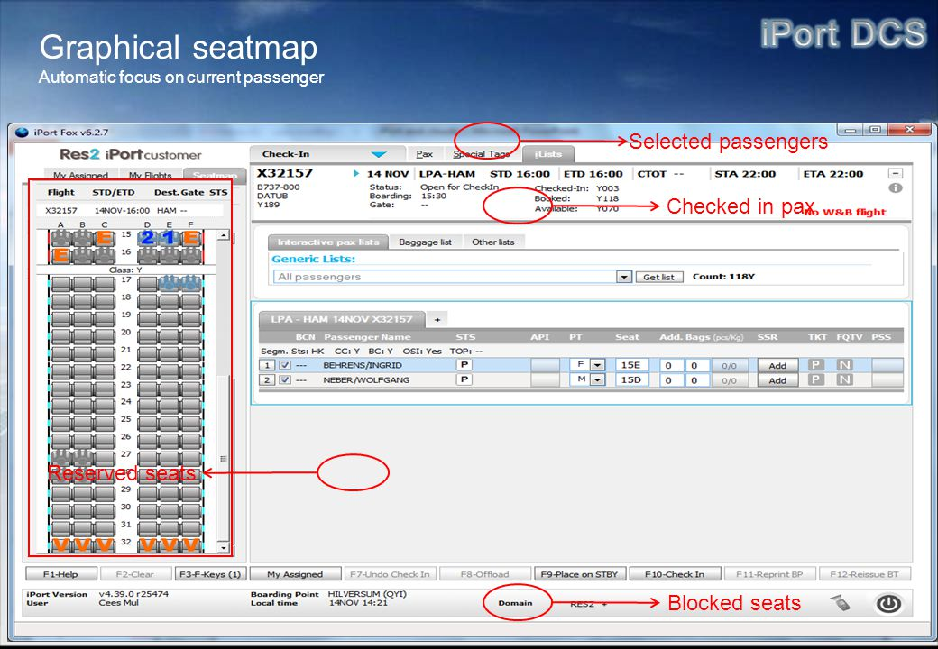 Graphical seatmap Selected passengers Checked in pax Reserved seats