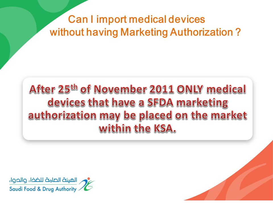 Can I import medical devices without having Marketing Authorization