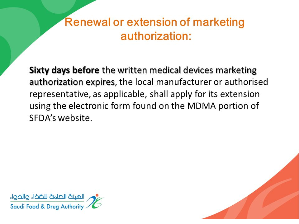 Renewal or extension of marketing authorization: