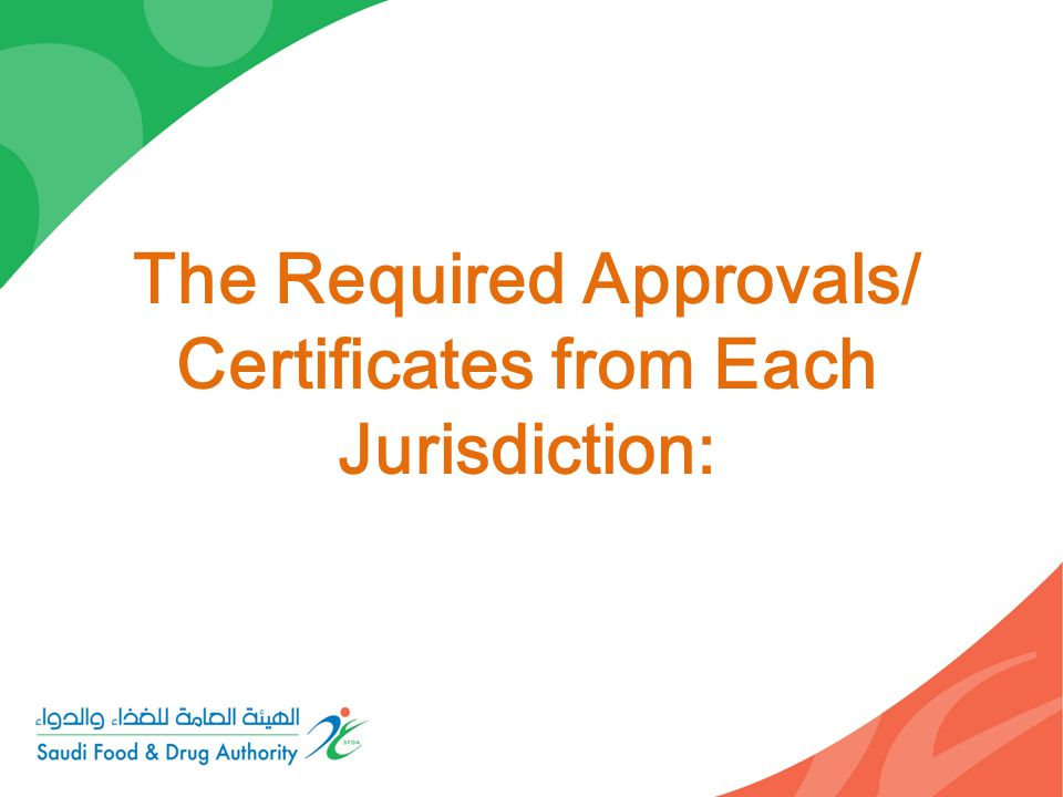 The Required Approvals/ Certificates from Each Jurisdiction:
