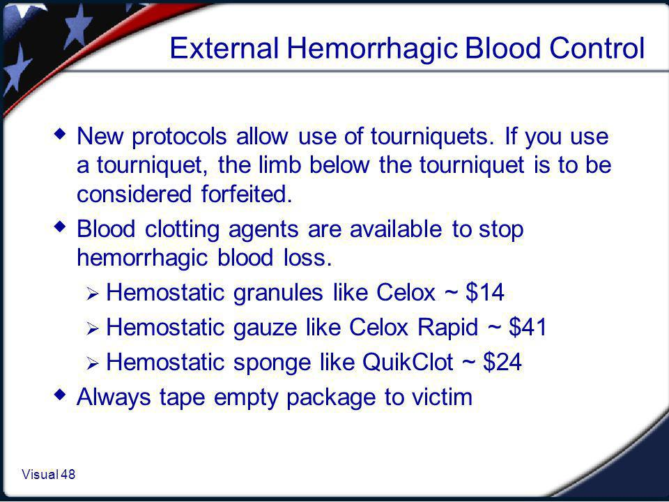 External Hemorrhagic Blood Control