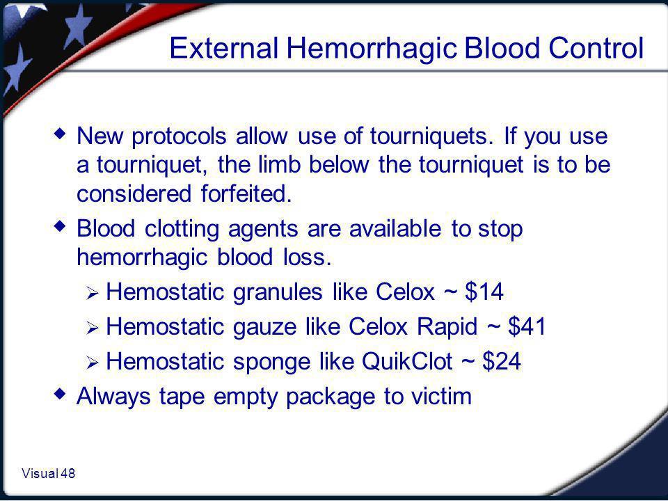 External Hemorrhagic Blood Control