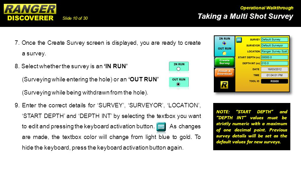 8. Select whether the survey is an 'IN RUN'