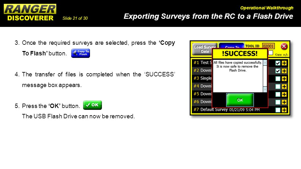 3. Once the required surveys are selected, press the 'Copy To Flash' button.