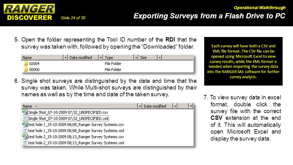 5. Open the folder representing the Tool ID number of the RDI that the survey was taken with, followed by opening the Downloaded folder.