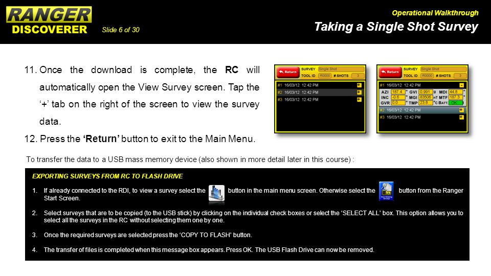 12. Press the 'Return' button to exit to the Main Menu.