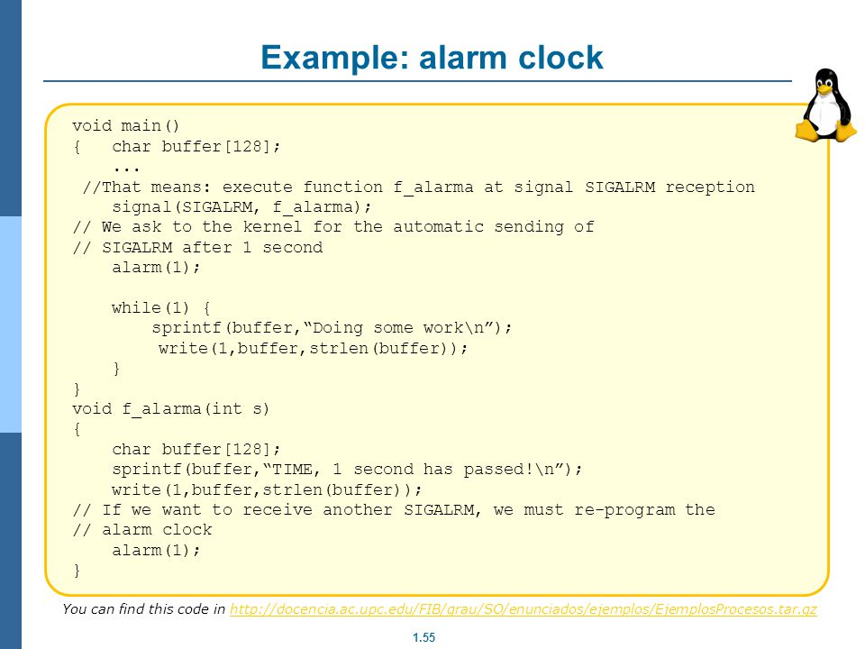 Example: alarm clock void main() { char buffer[128]; ...