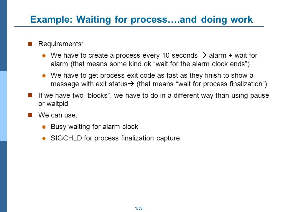 Example: Waiting for process….and doing work