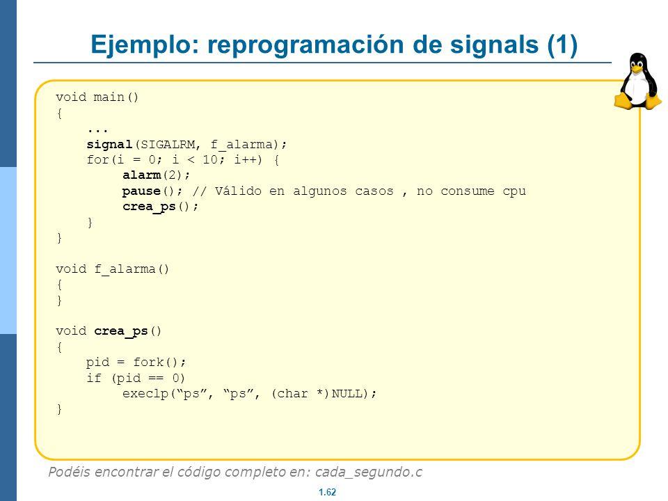 Ejemplo: reprogramación de signals (1)