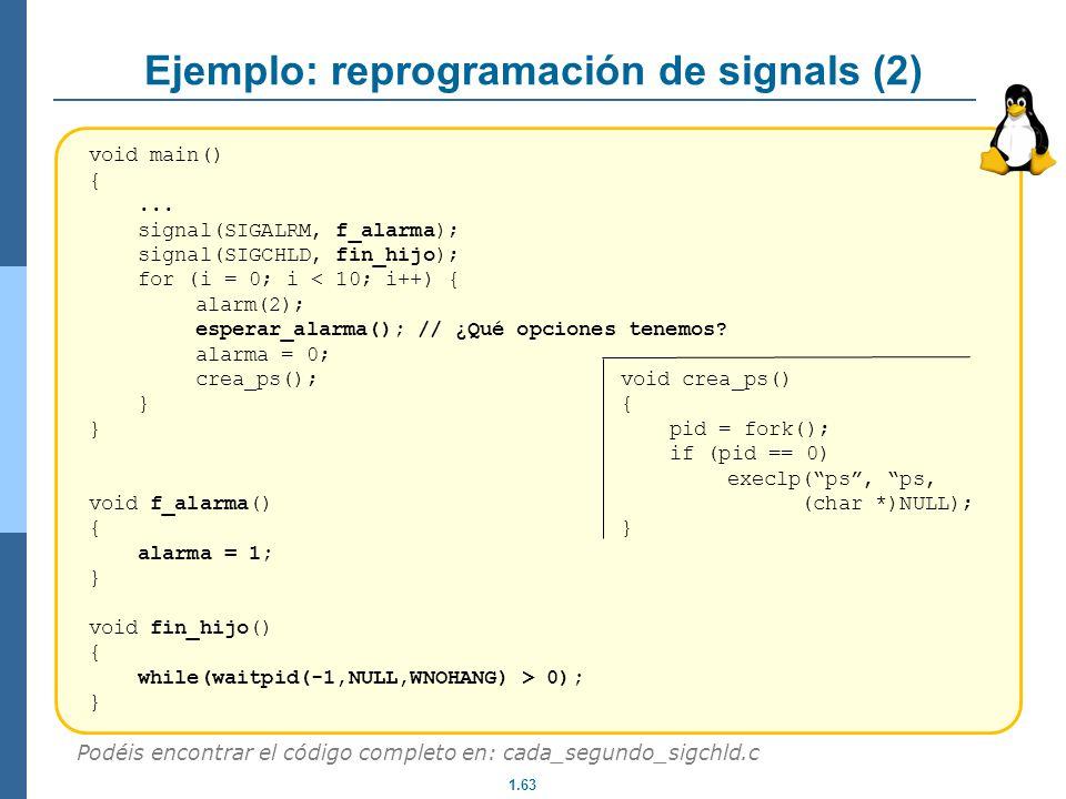Ejemplo: reprogramación de signals (2)