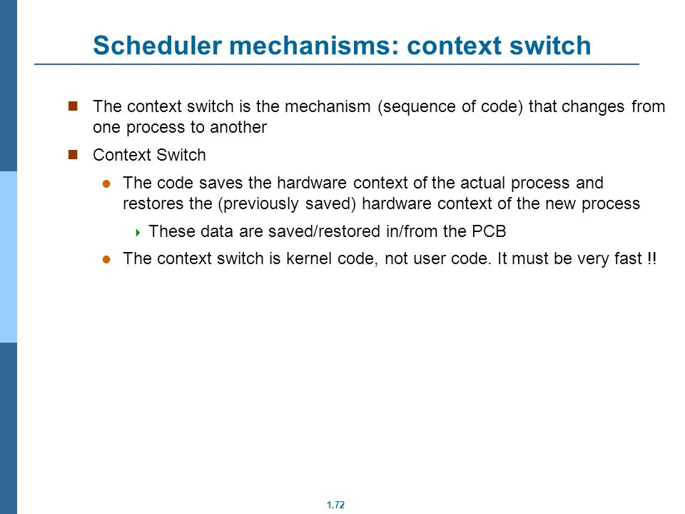 Scheduler mechanisms: context switch