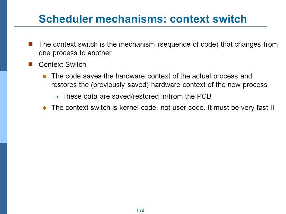 Scheduler mechanisms: context switch