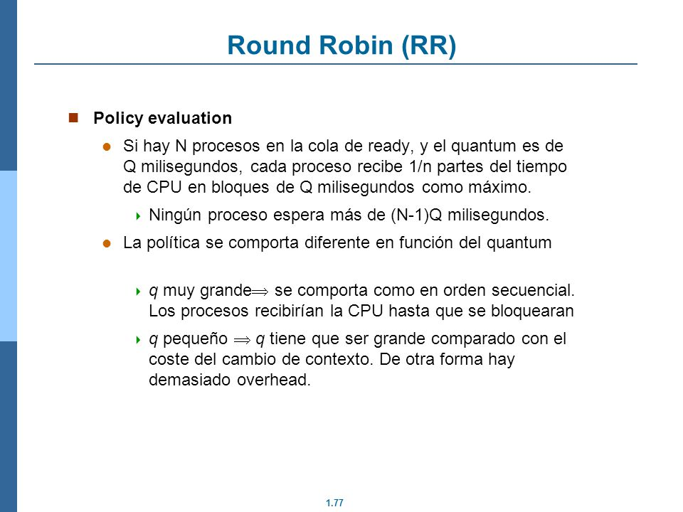 Round Robin (RR) Policy evaluation