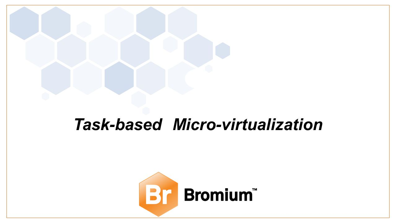 Task-based Micro-virtualization