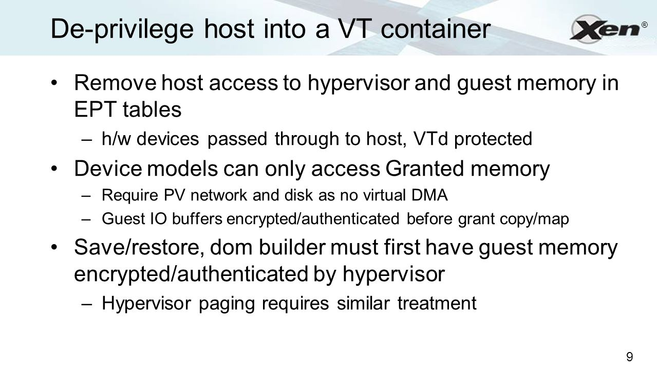 De-privilege host into a VT container