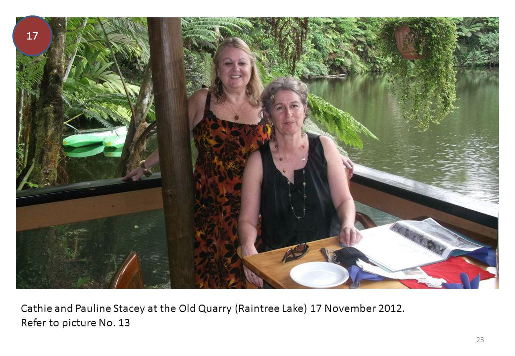 17 Cathie and Pauline Stacey at the Old Quarry (Raintree Lake) 17 November 2012.