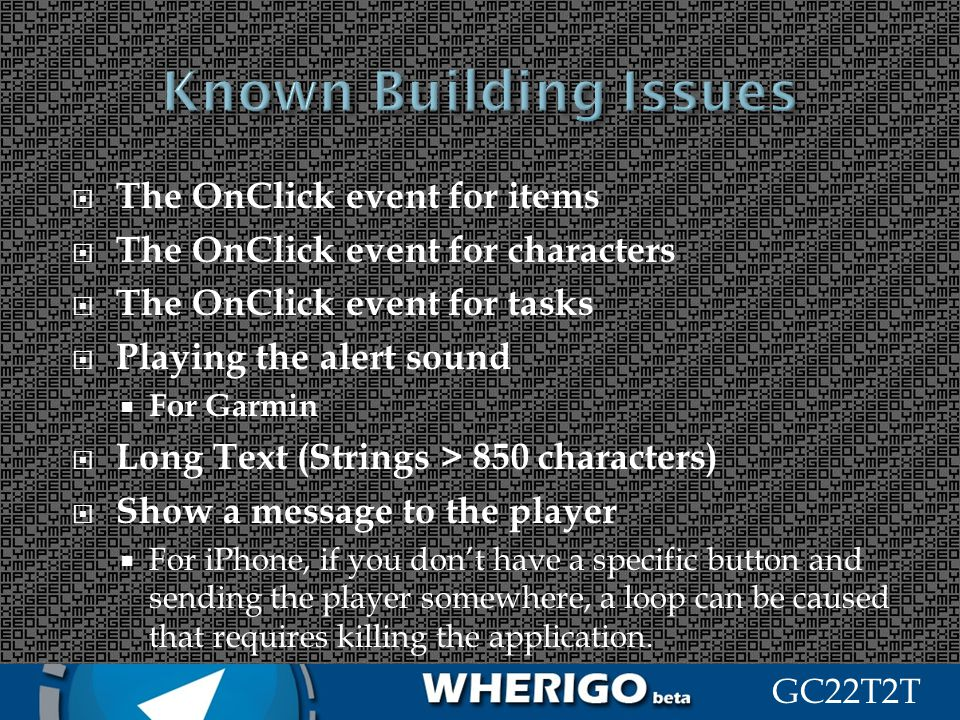 Known Building Issues The OnClick event for items