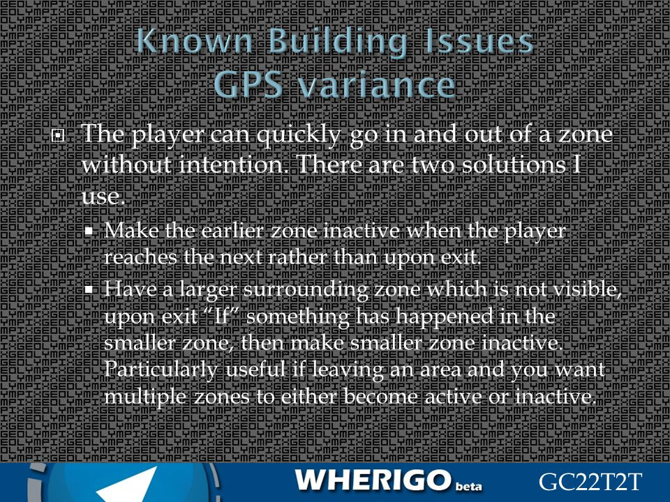 Known Building Issues GPS variance
