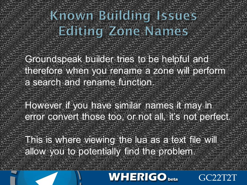 Known Building Issues Editing Zone Names