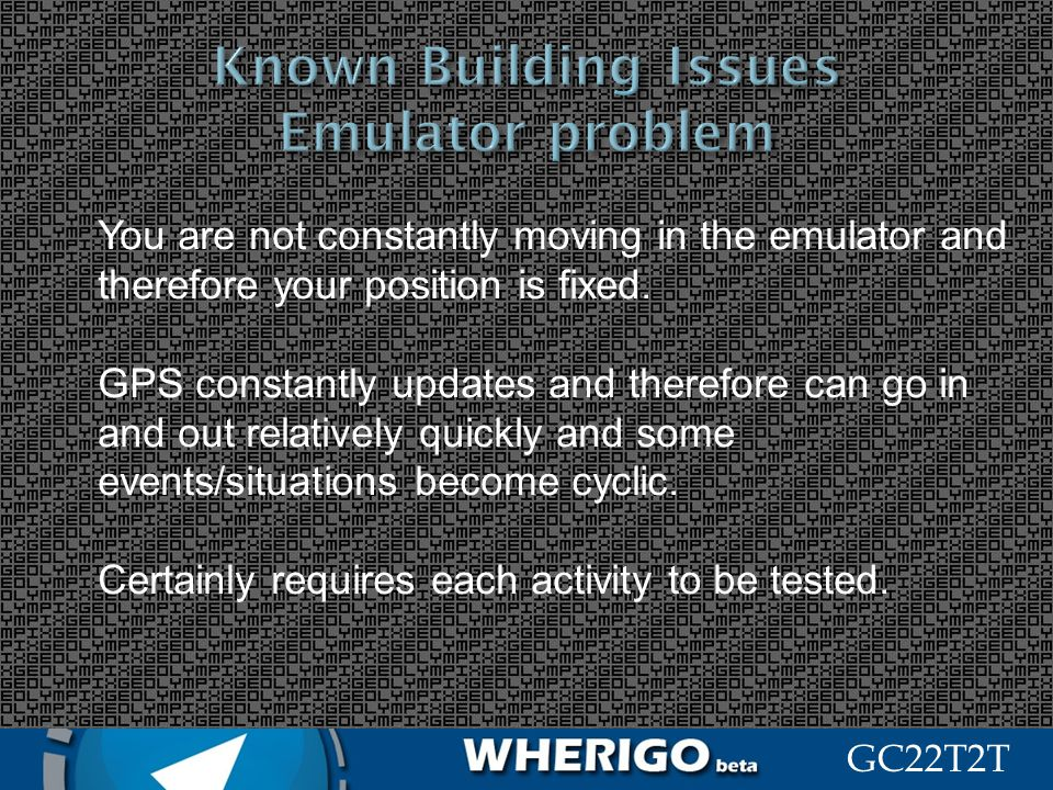 Known Building Issues Emulator problem