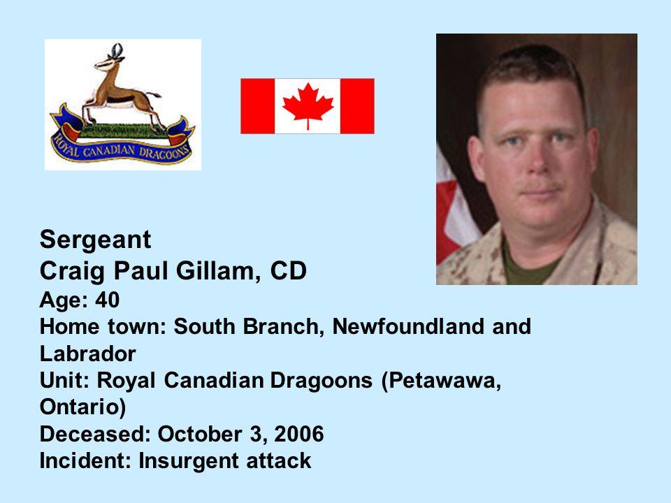 Sergeant Craig Paul Gillam, CD Age: 40