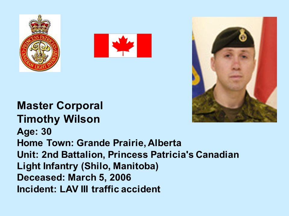 Master Corporal Timothy Wilson Age: 30
