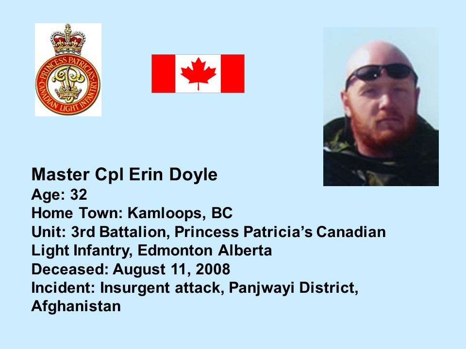 Master Cpl Erin Doyle Age: 32 Home Town: Kamloops, BC