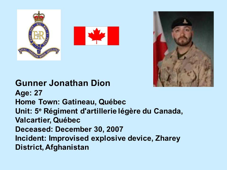 Gunner Jonathan Dion Age: 27 Home Town: Gatineau, Québec