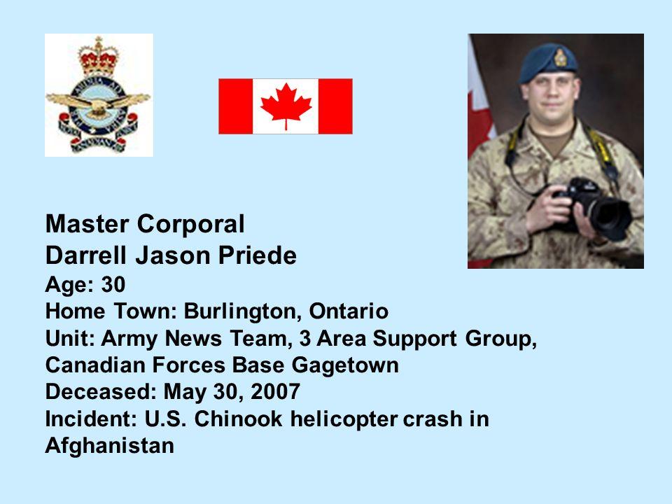 Master Corporal Darrell Jason Priede Age: 30
