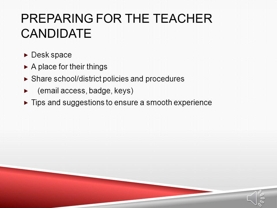 Preparing for the teacher candidate