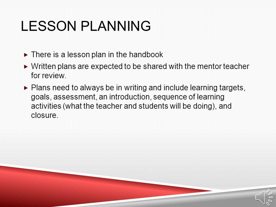 Lesson Planning There is a lesson plan in the handbook