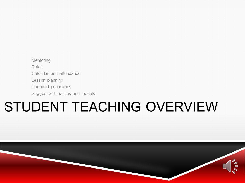 Student Teaching Overview