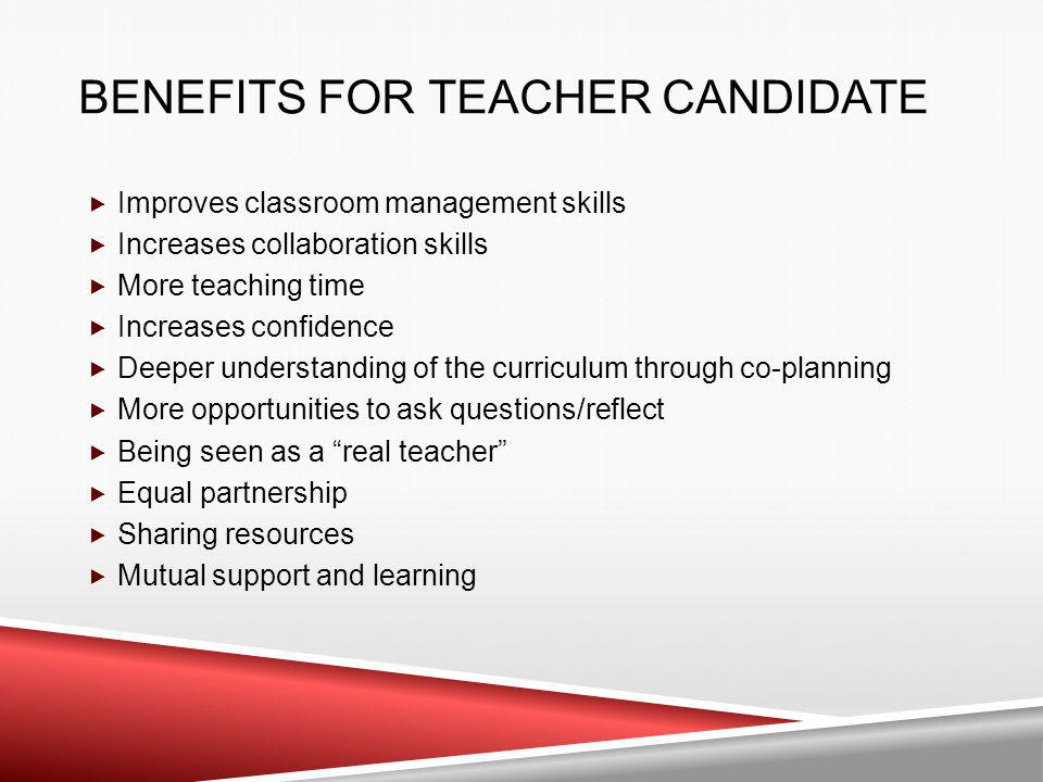 Benefits for Teacher Candidate