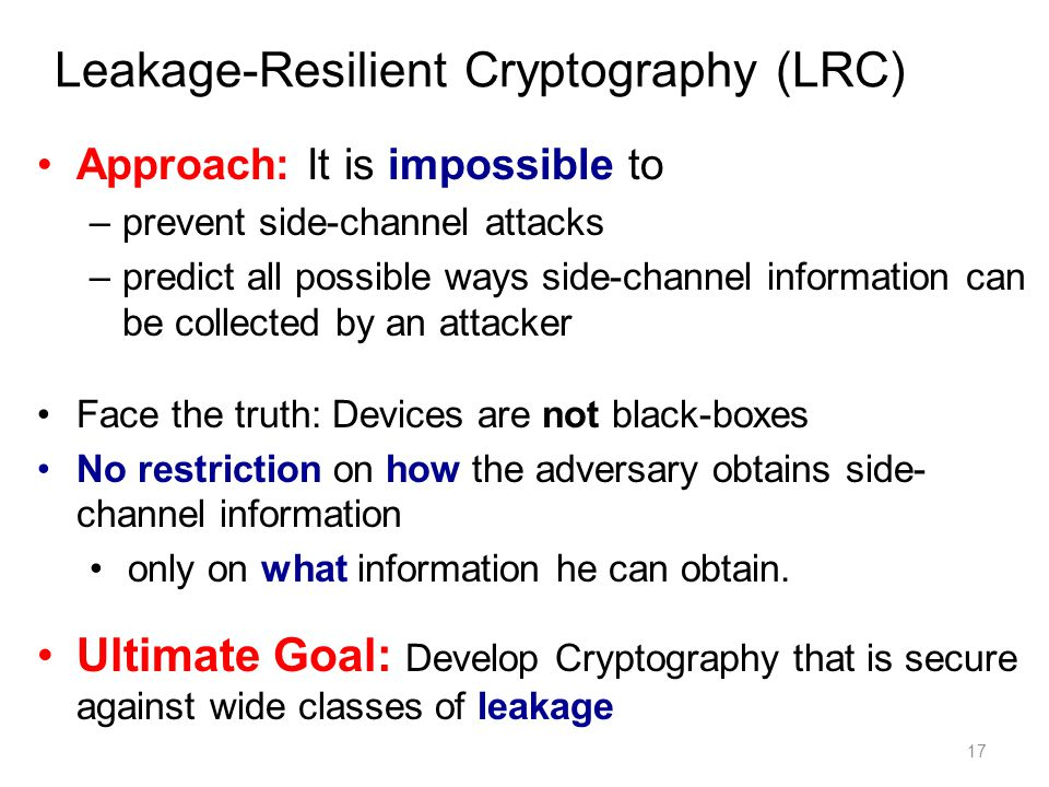 Leakage-Resilient Cryptography (LRC)