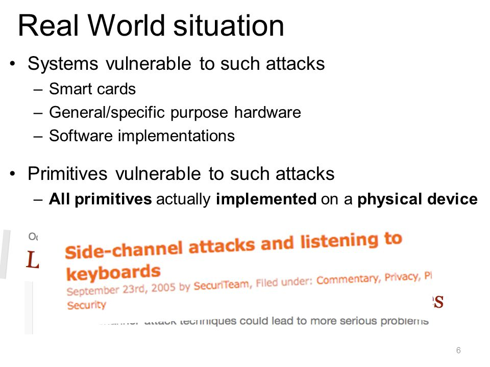 Real World situation Systems vulnerable to such attacks