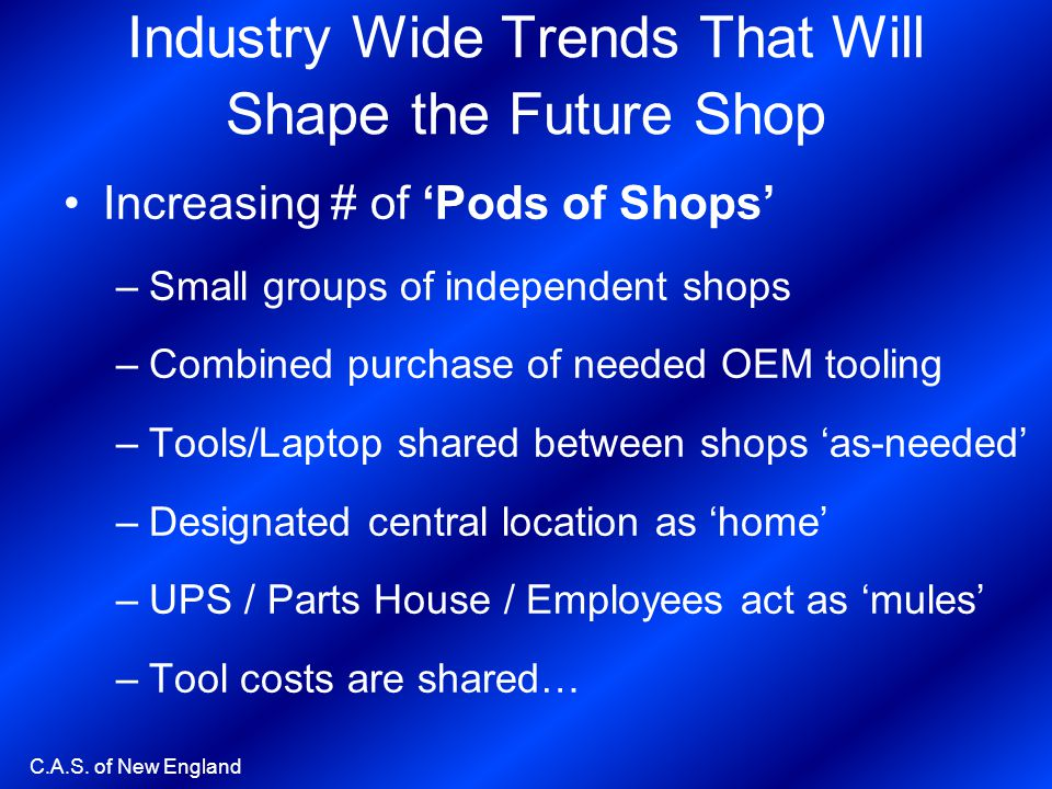 Industry Wide Trends That Will Shape the Future Shop
