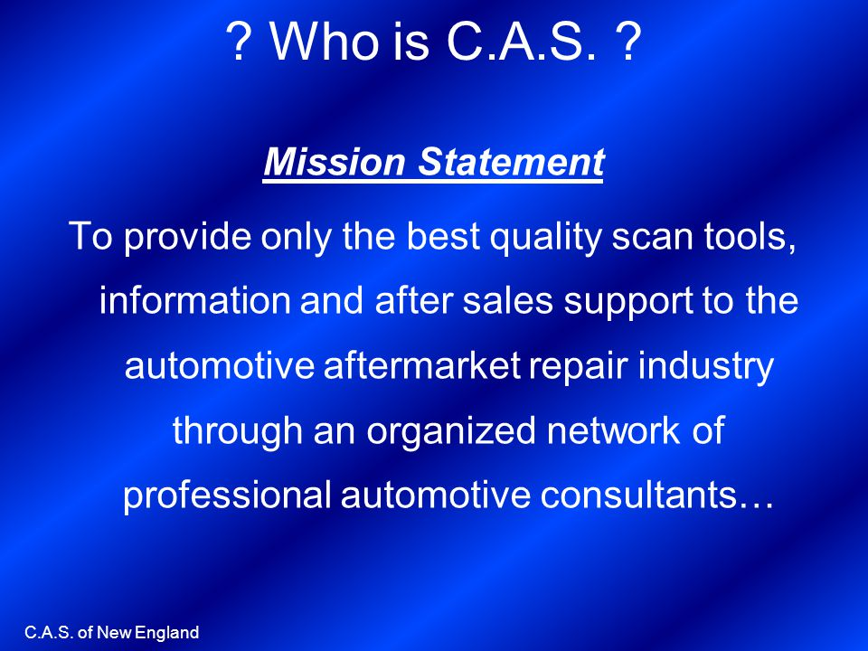 Who is C.A.S. Mission Statement
