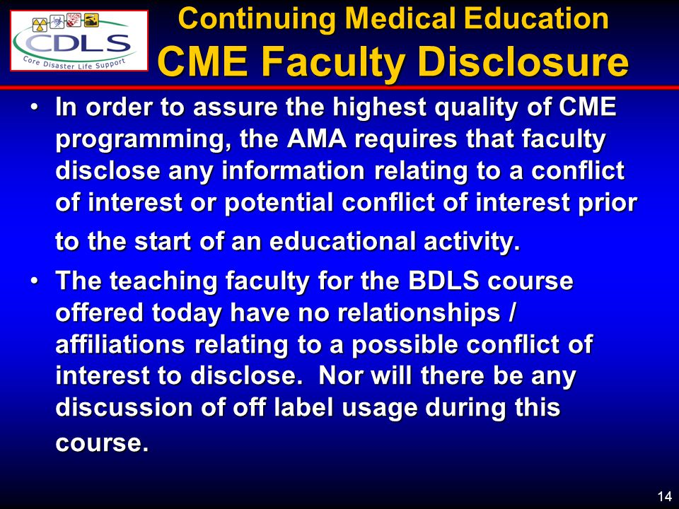 Continuing Medical Education CME Faculty Disclosure