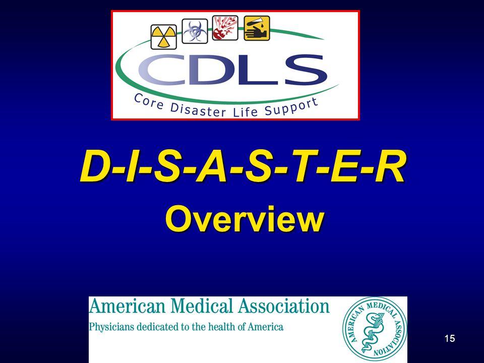 D-I-S-A-S-T-E-R Overview