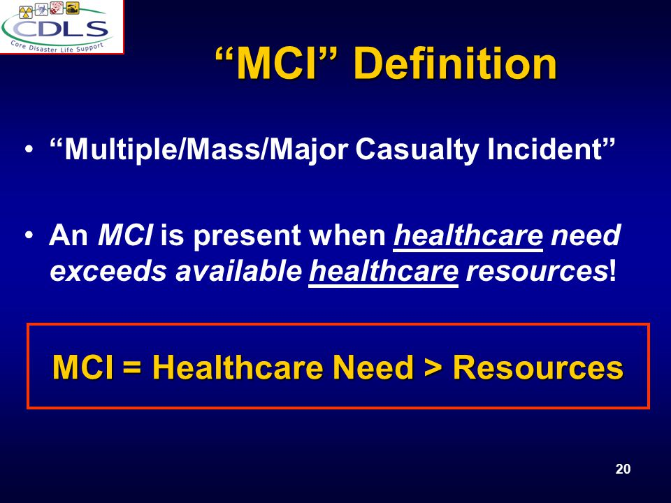 MCI = Healthcare Need > Resources