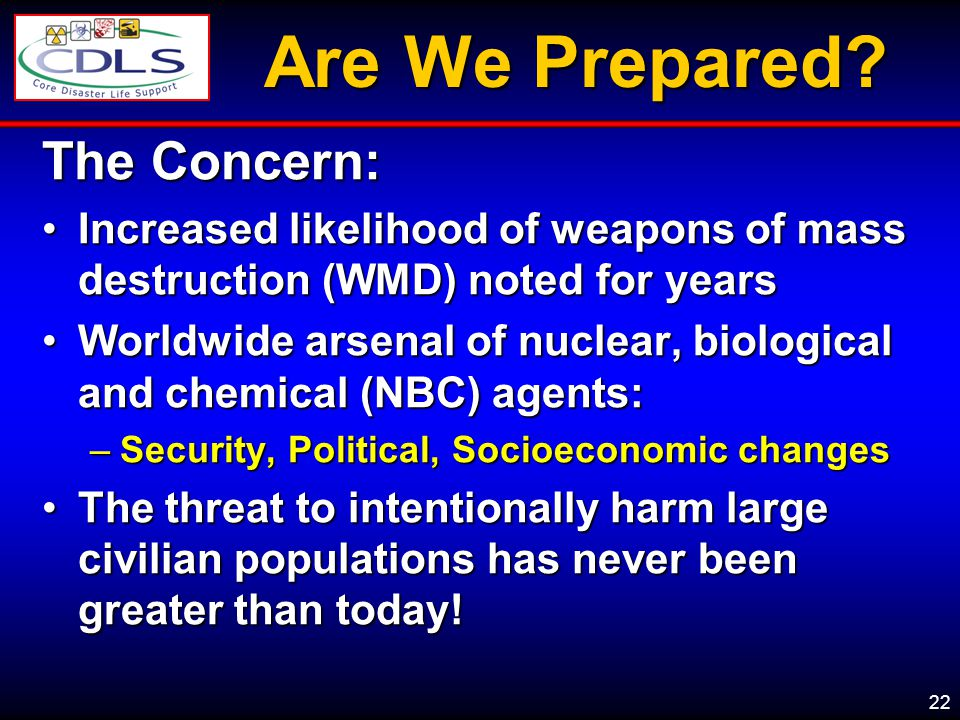 Are We Prepared The Concern: