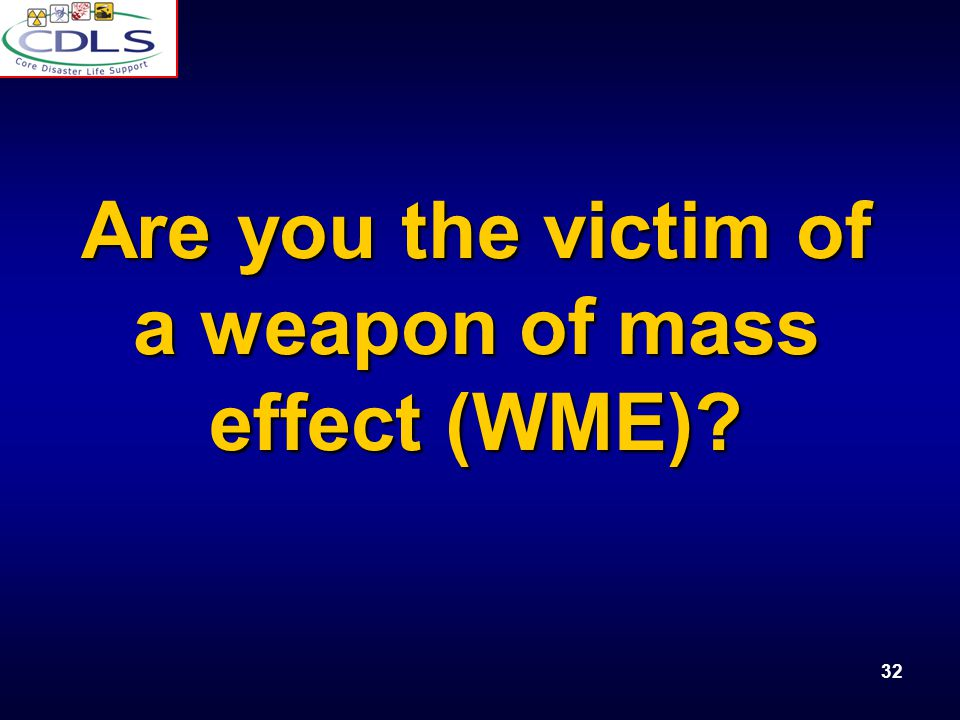 Are you the victim of a weapon of mass effect (WME)
