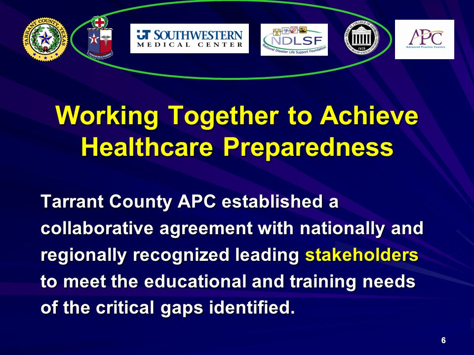 Working Together to Achieve Healthcare Preparedness