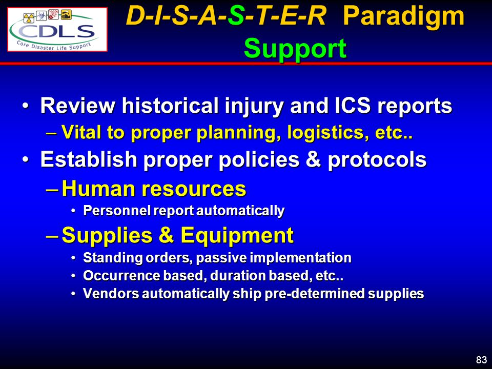 D-I-S-A-S-T-E-R Paradigm Support