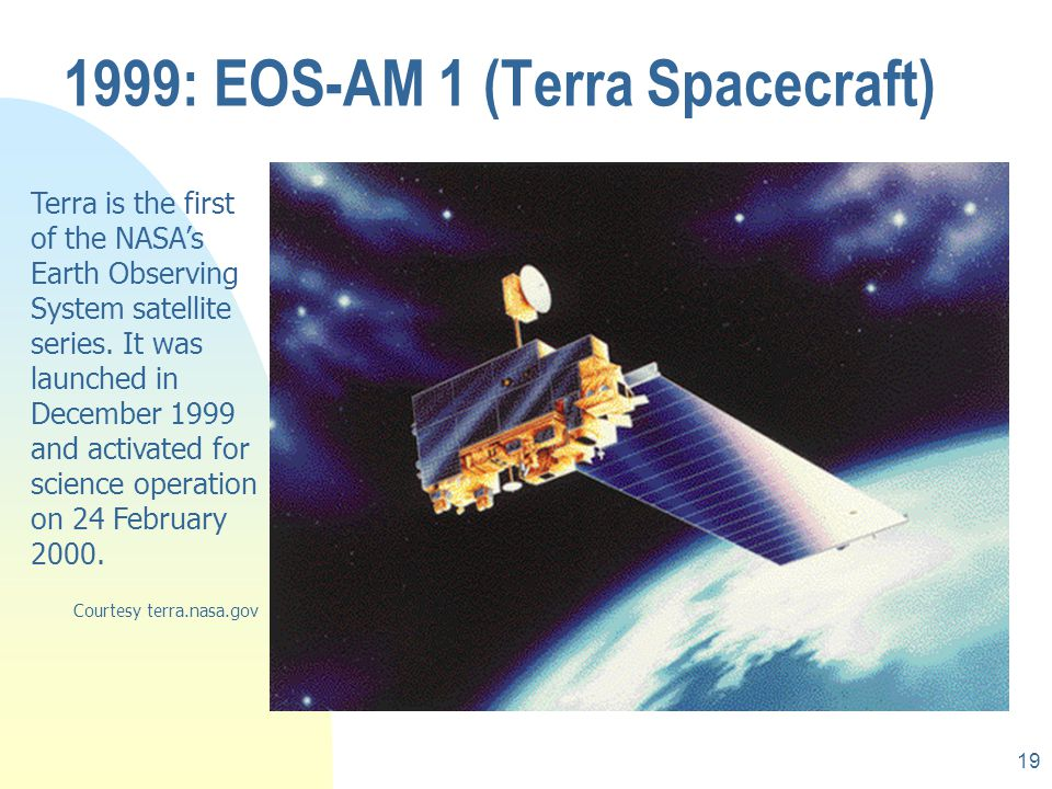 1999: EOS-AM 1 (Terra Spacecraft)