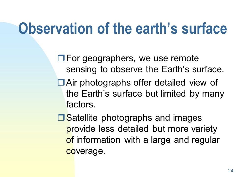 Observation of the earth's surface