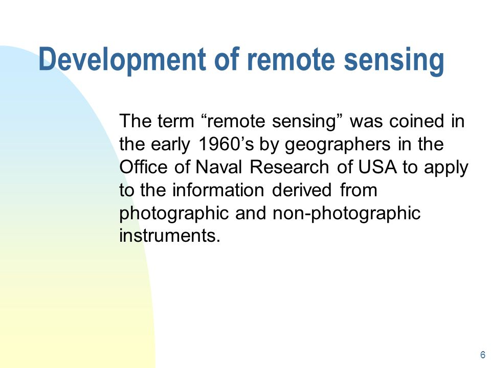 Development of remote sensing