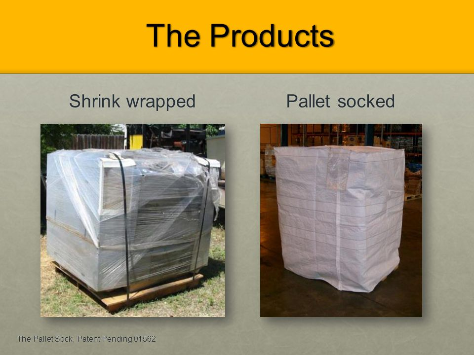 The Products Shrink wrapped Pallet socked
