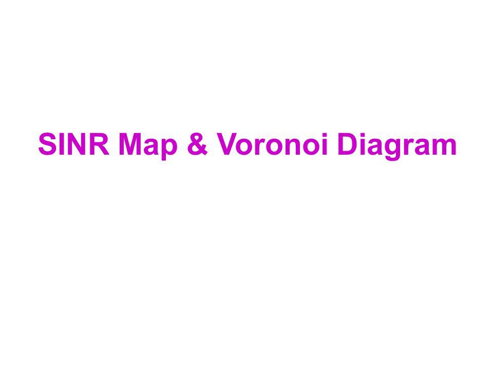 SINR Map & Voronoi Diagram