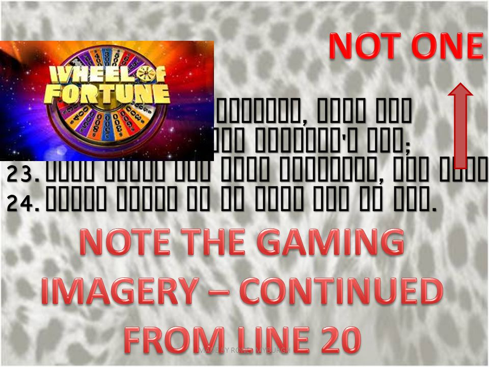 NOTE THE GAMING IMAGERY – CONTINUED FROM LINE 20
